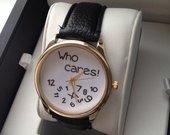 """Juodas odinis laikrodis """"Who cares"""""""